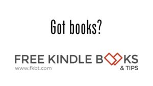Free Kindle Free Books and Tips